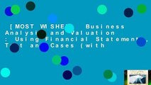 [MOST WISHED]  Business Analysis and Valuation : Using Financial Statements, Text and Cases (with