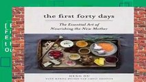 [BEST SELLING]  The First Forty Days: The Essential Art of Nourishing the New Mother by Heng Ou