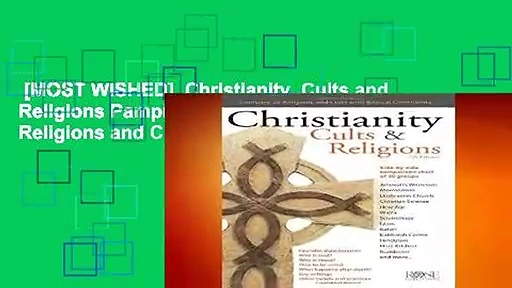 [MOST WISHED]  Christianity, Cults and Religions Pamphlet (Compare 18 World Religions and Cults