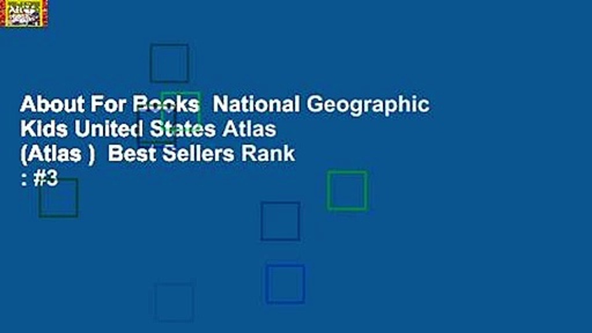 About For Books National Geographic Kids United States Atlas (Atlas ) Best  Sellers Rank : #3
