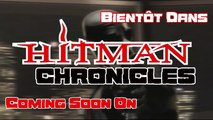 Hitman Chronicles - Trailer 2