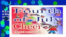 R E A D Fourth of July Cheer  A Rhyming Picture Book for Children about the Fourth of July, July