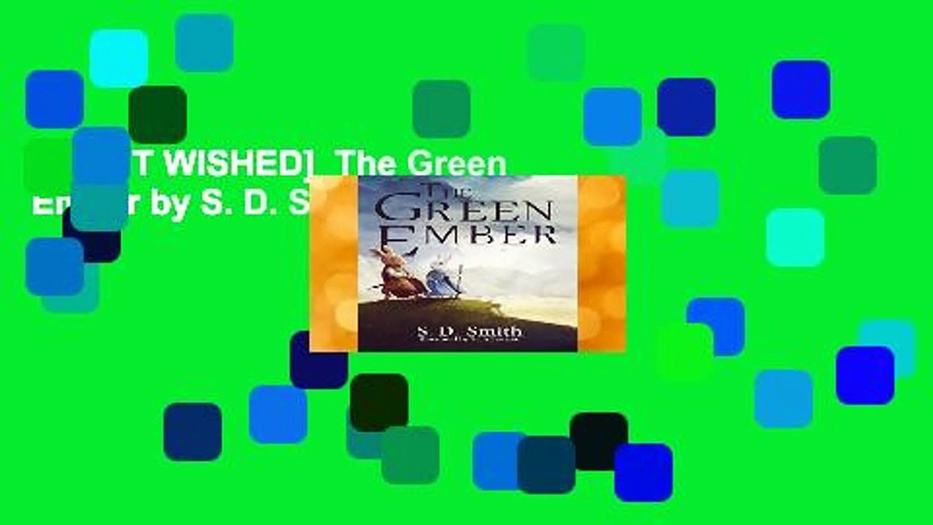 [MOST WISHED]  The Green Ember by S. D. Smith