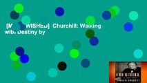 [MOST WISHED]  Churchill: Walking with Destiny by