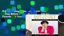 R.E.A.D Money Rules 101: Master Your Money Before it Masters You-A Guide for Parents and Teens