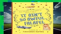 [NEW RELEASES]  It Ain t So Awful, Falafel by Firoozeh Dumas