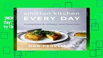 [MOST WISHED]  Smitten Kitchen Every Day: Triumphant and Unfussy New Favorites by Deb Perelman