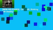 [NEW RELEASES]  Churchill: Walking with Destiny by