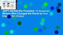 [GIFT IDEAS] She Persisted: 13 American Women Who Changed the World by Vice Chair of the Clinton