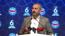 Adalet Bakanı Abdulhamit Gül: 'Teröre karşı tüm insanlık el birliğiyle ortak bir şekilde mücadele etmelidir'