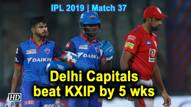 IPL 2019 | Match 37 | Delhi Capitals beat KXIP by 5 wks