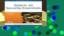 Full E-book Solaris 10 Security Essentials (Solaris System Administration)  For Online