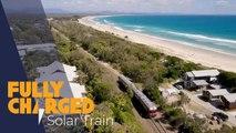 World's First Solar Train - Byron Bay Railroad Company _ Fully Charged