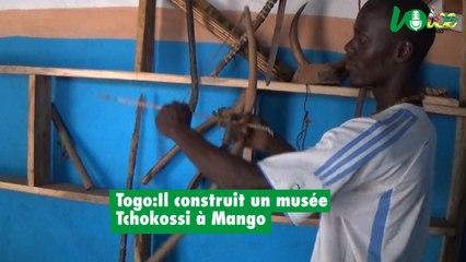 Togo:Il construit un musée Tchokossi à Mango