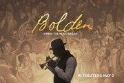 Bolden Trailer 05/03/2019
