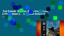 Full E-book  Batman: Earth One Volume 2 HC (Batman Earth 1)  Best Sellers Rank : #1