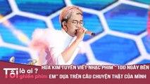 """Tôi Ghiền Phim - Hứa Kim Tuyền Viết Nhạc Phim """"100 Ngày Bên Em"""" Dựa Trên Câu Chuyện Thật Của Mình"""