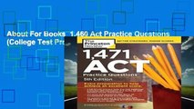 About For Books  1,460 Act Practice Questions (College Test Prep)  For Kindle