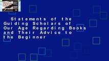 Statements of the Guiding Scholars of Our Age Regarding Books and Their Advice to the Beginner