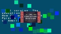 Full version  The Education Invasion: How Common Core Fights Parents for Control of American