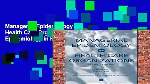 Managerial Epidemiology for Health Care Organizations: Applied Epidemiology in Health Care