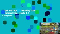 About For Books  Reading Street: Common Core, Grade 4.1 Complete