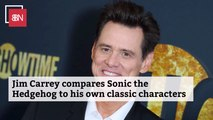 Jim Carrey Can Relate To Sonic The Hedgehog
