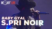 S.PRI NOIR : Baby Gyal (live @ Concert Mouv' x AllPoints)