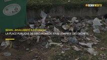 Bénin - Insalubrité à Cotonou : la place publique de Gbèdjromédé sous l'emprise des déchets