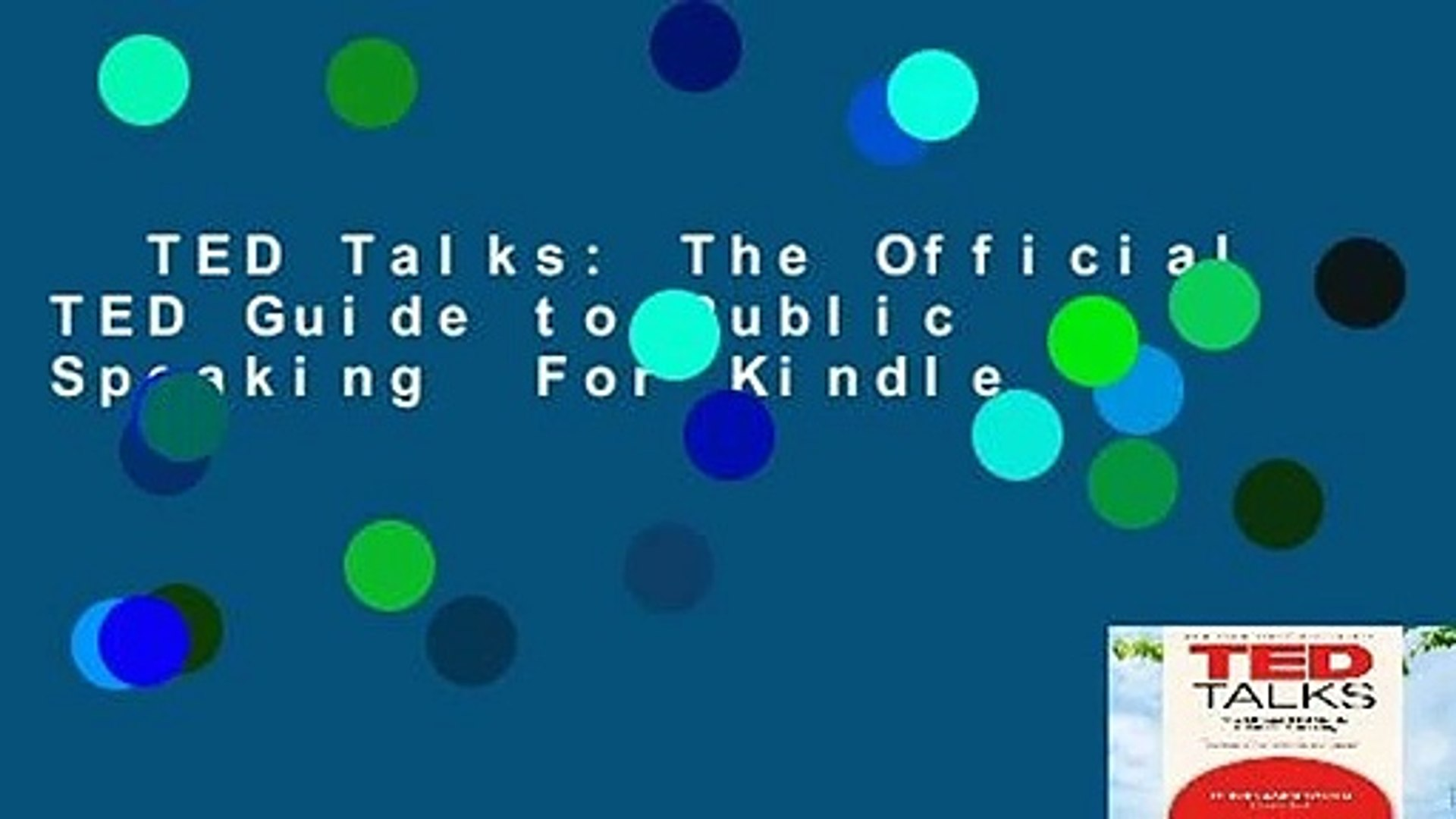 TED Talks: The Official TED Guide to Public Speaking  For Kindle
