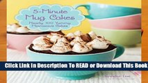 Online 5-Minute Mug Cakes: Nearly 100 Yummy Microwave Cakes  For Kindle