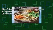 [Read] Simply Hot Pots: A Complete Course in Japanese Nabemono and Other Asian One-Pot Meals  For