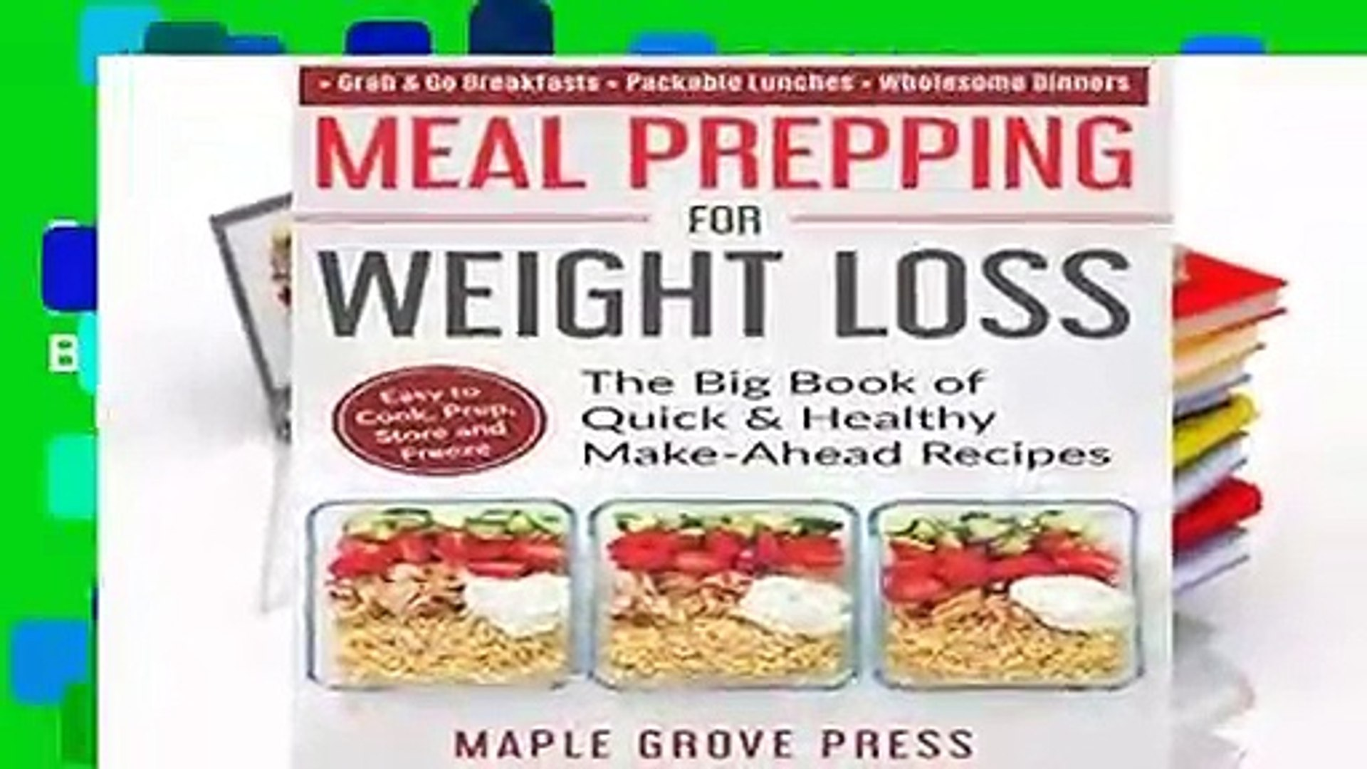 Full E-book Meal Prepping for Weight Loss: The Big Book of Quick   Healthy Make Ahead Recipes.