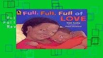 Full version  Full, Full, Full of Love  Review