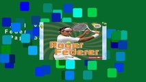 Full version  Roger Federer (Amazing Athletes (Paperback)) Complete