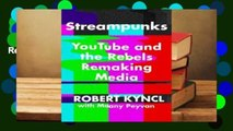 Review  Streampunks: YouTube and the Rebels Remaking Media - Robert Kyncl