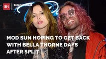 Mod Sun Already Wants To Get Back With Bella Thorne