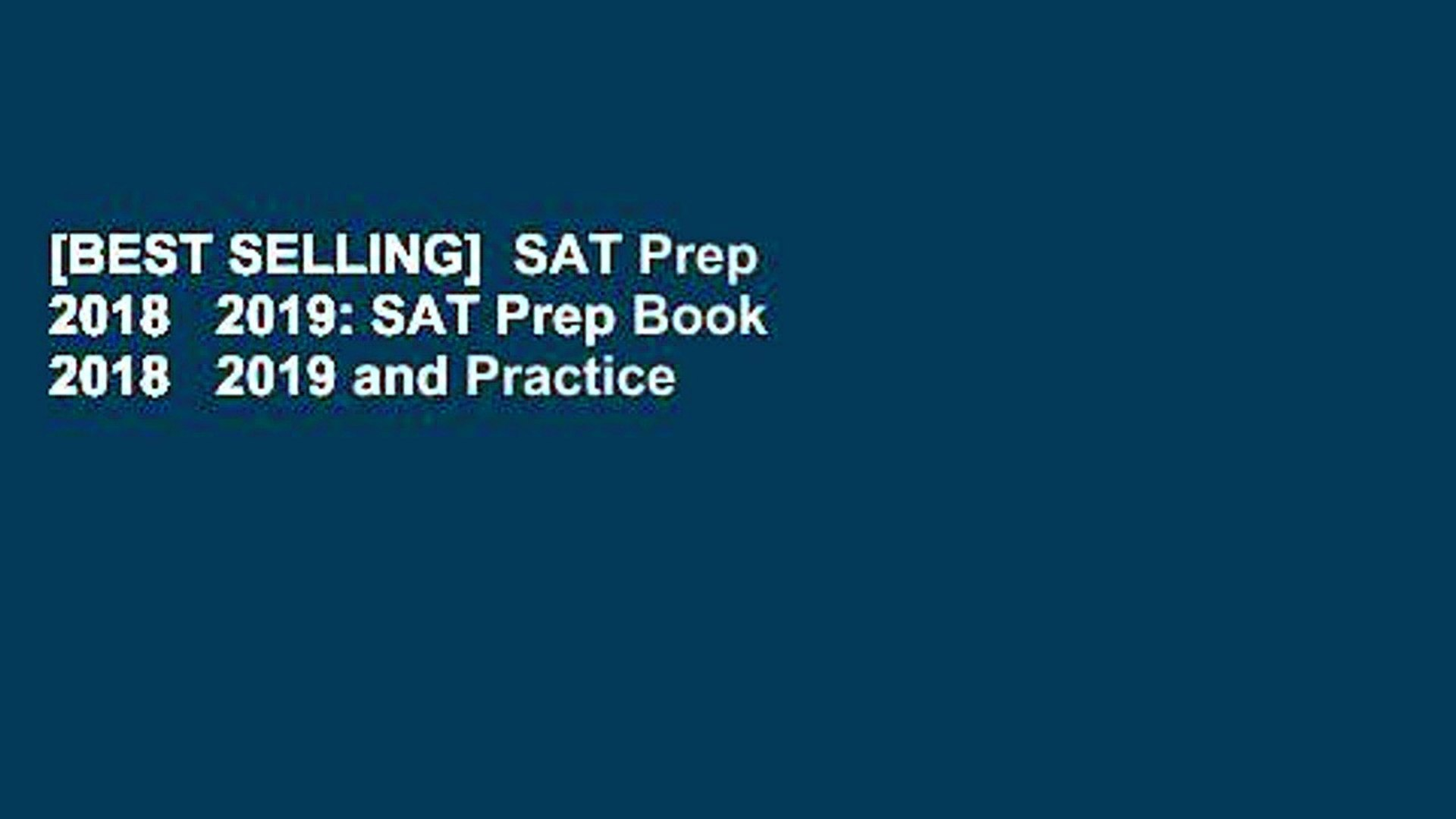 [BEST SELLING] SAT Prep 2018 2019: SAT Prep Book 2018 2019 and Practice  Test Questions for
