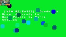 [NEW RELEASES]  Goodnight Brew: A Parody for Beer People by Karla Oceanak
