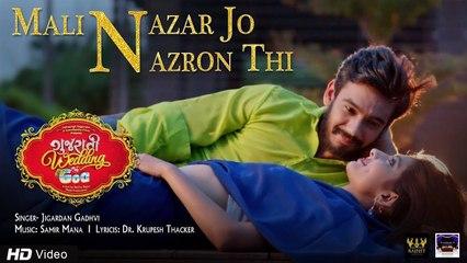 Mali Nazar Jo Nazron Thi   Gujarati Romantic Song 2018 ❤   Jigardan Gadhvi   Sameer Mana