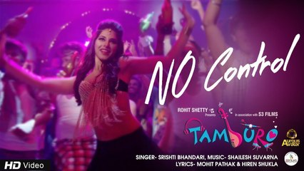 No Control   Tamburo   Best Gujarati Movie   Srishti Bhandari   Pooja Narang