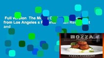 Full version  The Mozza Cookbook: Recipes from Los Angeles s Favorite Italian Restaurant and