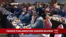 Dışişleri Bakanı Çavuşoğlu Fransız Parlamentere Haddini Bildirdi