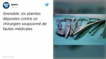 Nouvelles plaintes contre un chirurgien de Grenoble suspendu pour fautes médicales
