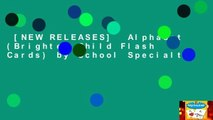 [NEW RELEASES]  Alphabet (Brighter Child Flash Cards) by School Specialt