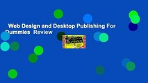 Web Design and Desktop Publishing For Dummies  Review