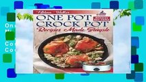 One Pot Crock Pot Recipes Made Simple: Healthy and Easy One Dish Slow Cooker Meals! Slow Cooker