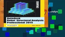 Full version  Autodesk Robot Structural Analysis Professional 2015: Essentials Complete