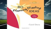 Full version  80 Morning Meeting Ideas for Grades 3-6  Review