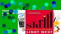 About For Books  Shrill: Notes from a Loud Woman  Best Sellers Rank : #5